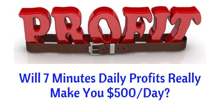 7 Minutes Daily Profits -2